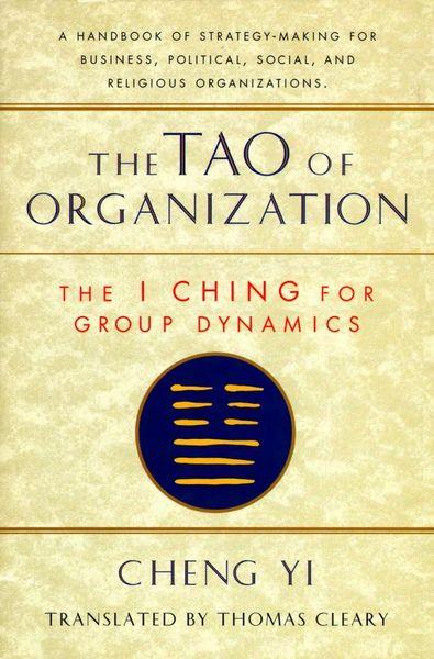 Thomas Cleary. Tao of Organization