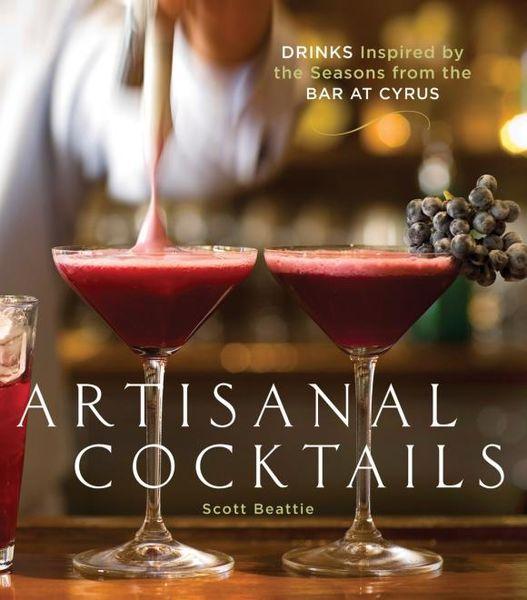 Scott Beattie. Artisanal Cocktails
