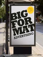 Sanabra, P. Big Format Advertising