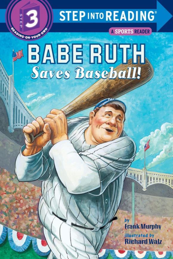 Frank Murphy. Babe Ruth Saves Baseball!