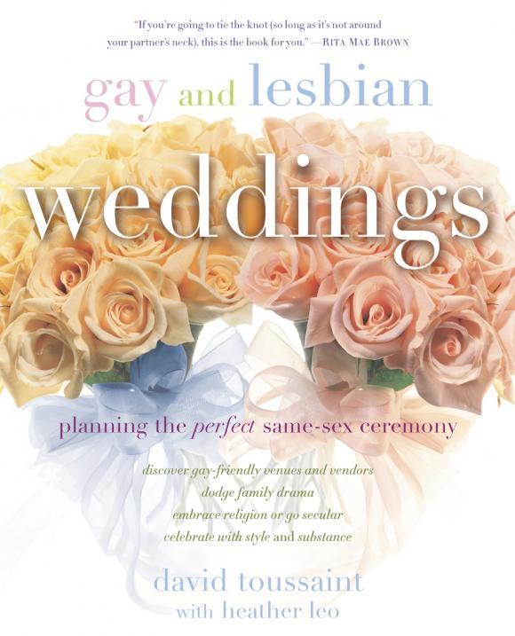 David Toussaint. Gay and Lesbian Weddings