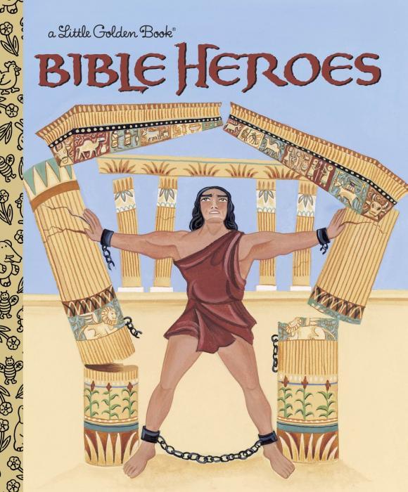 Christin Ditchfield. Bible Heroes
