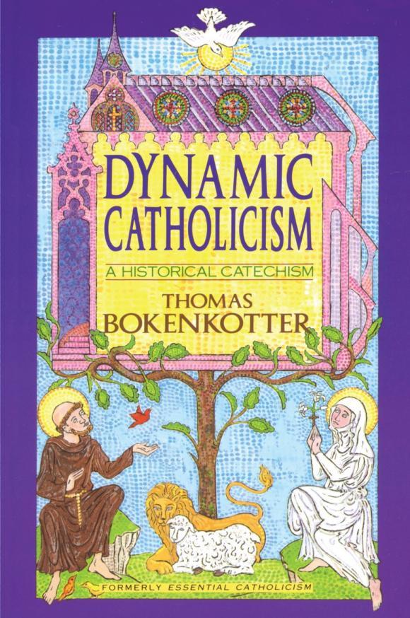 Thomas Bokenkotter. Dynamic Catholicism