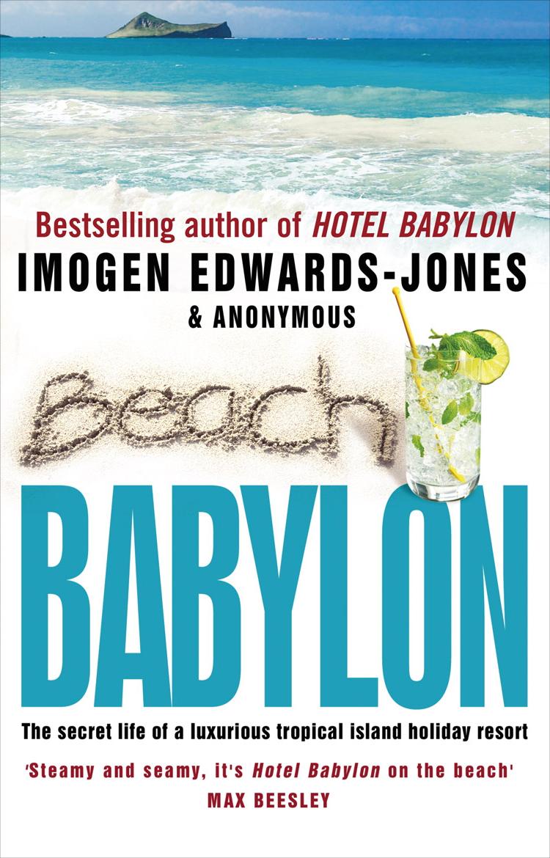 Imogen Edwards-Jones, Anonymous. Beach Babylon