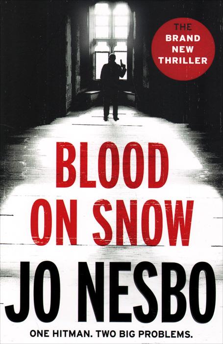 Jo Nesbo. Blood on Snow