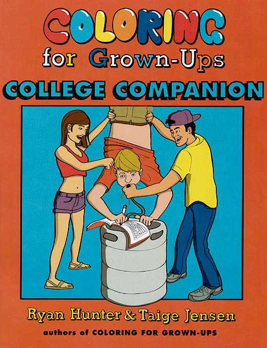 Ryan Hunter, Taige Jensen. Coloring for Grown-Ups College Companion