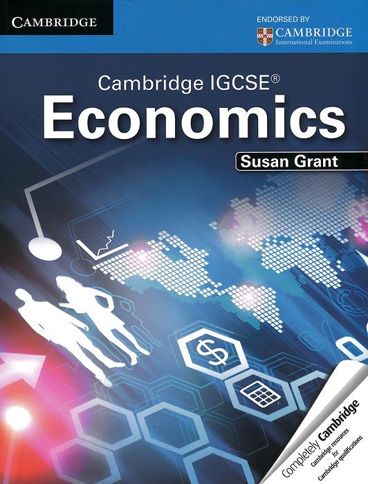 Cambridge IGCSE Economics: Student's Book