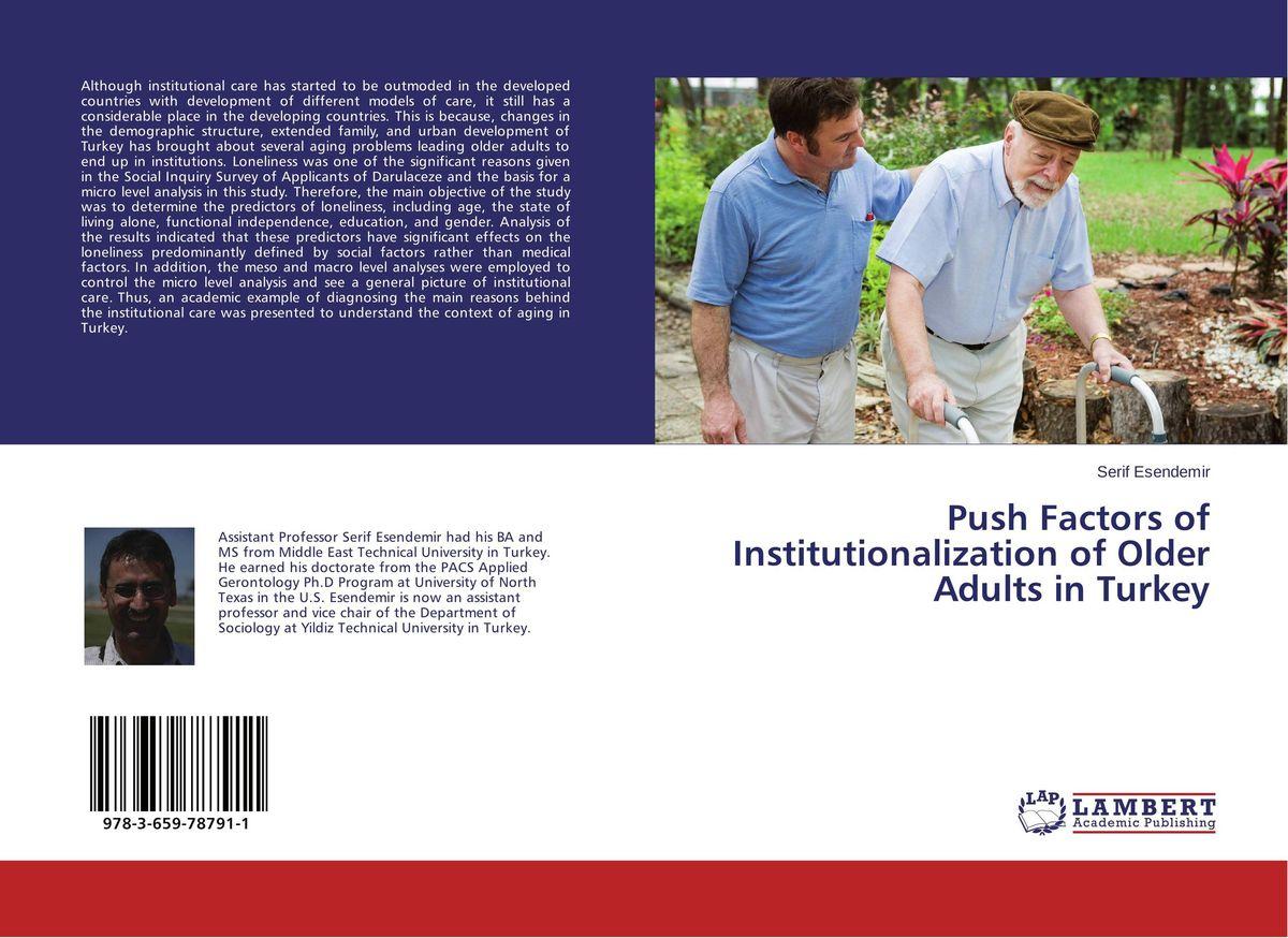 Push Factors of Institutionalization of Older Adults in Turkey irena wiley kahekümne aastaga ümber maailma