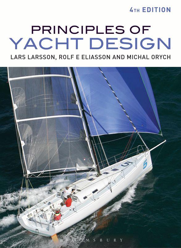 Lars Larsson, Rolf Eliasson & Michal Orych Principles of Yacht Design
