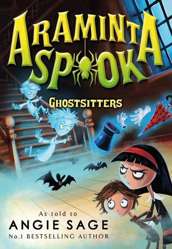 Angie Sage. Araminta Spook: Ghostsitters