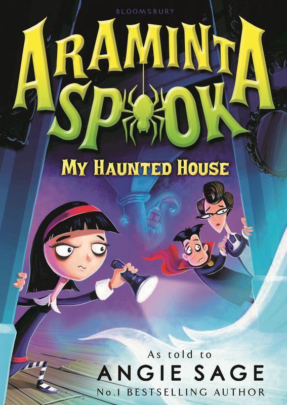 Angie Sage. Araminta Spook: My Haunted House