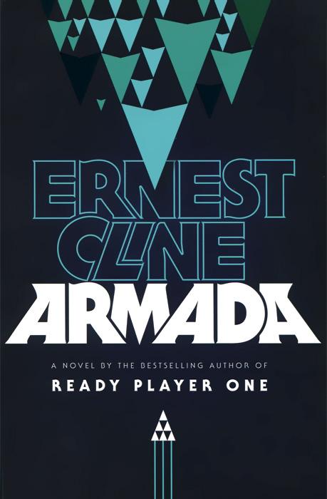 Ernest Cline. Armada