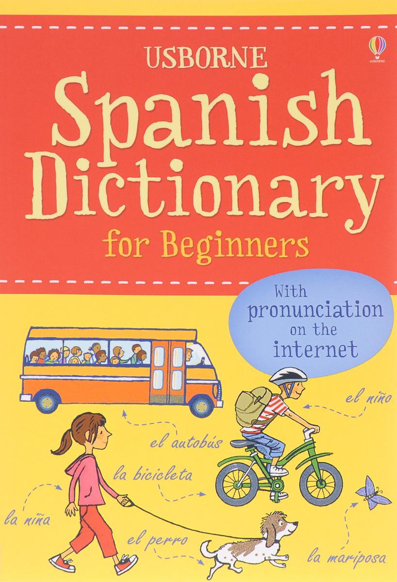Helena Davies SPANISH DICTIONARY FOR BEGINNERS hide this spanish book