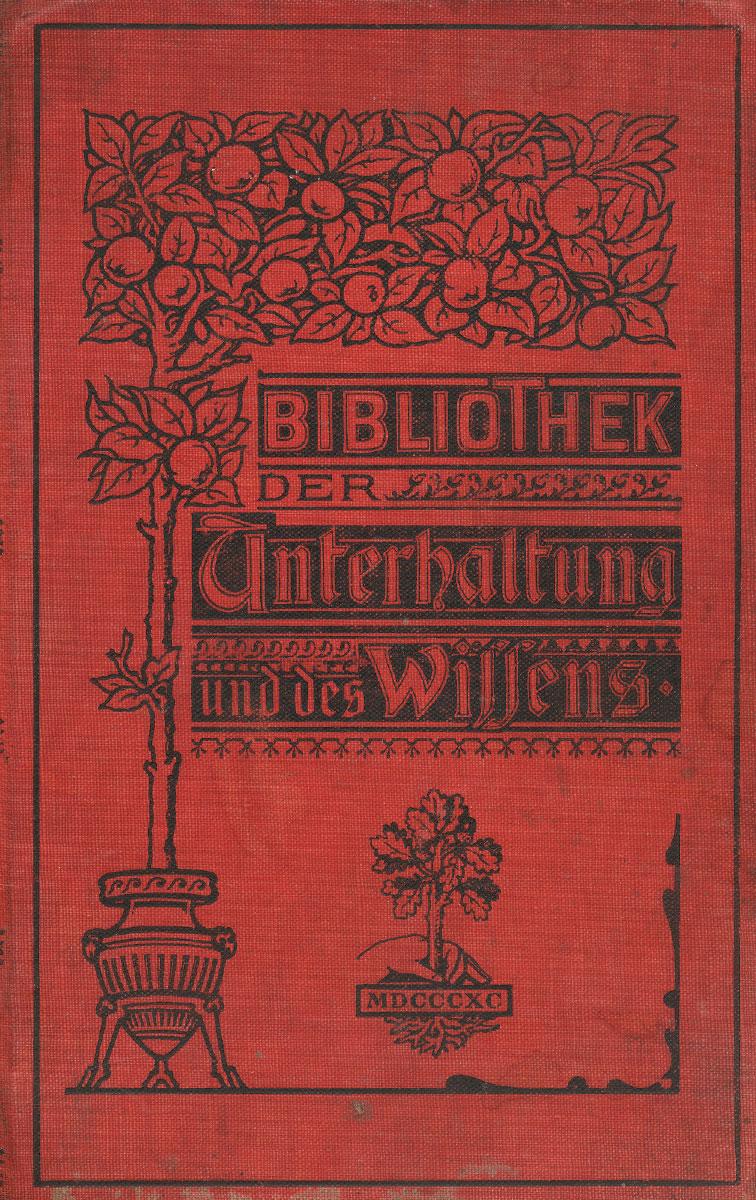 Bibliothek der Unterhaltung und des Wissens. Jahrgang 1902. Vierten Band