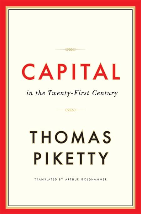 Thomas Piketty, Arthur Goldhammer. Capital in the Twenty-First Century