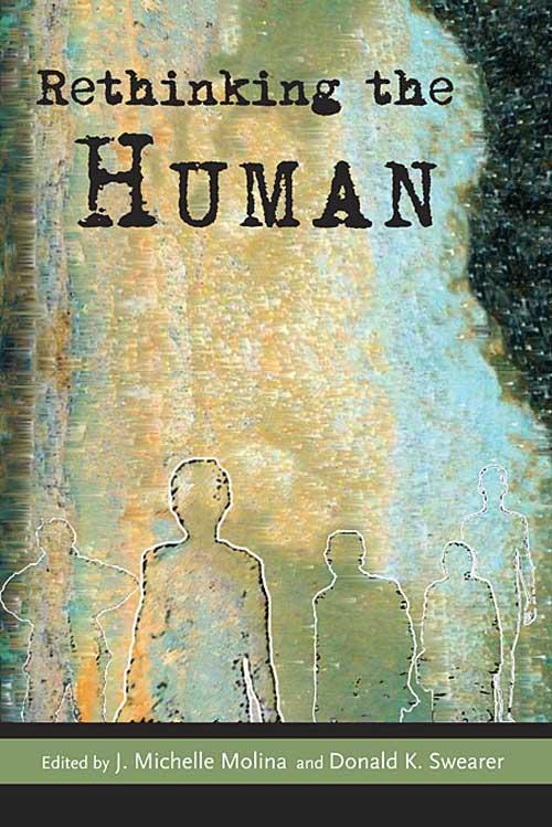Rethinking the Human
