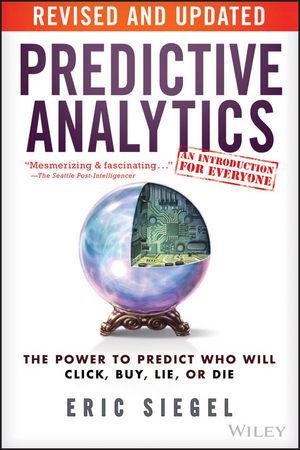 Predictive Analytics: The Power to Predict Who Will Click, Buy, Lie, or Die теплица из оцинк трубы альфа 4м 68см вол каркас