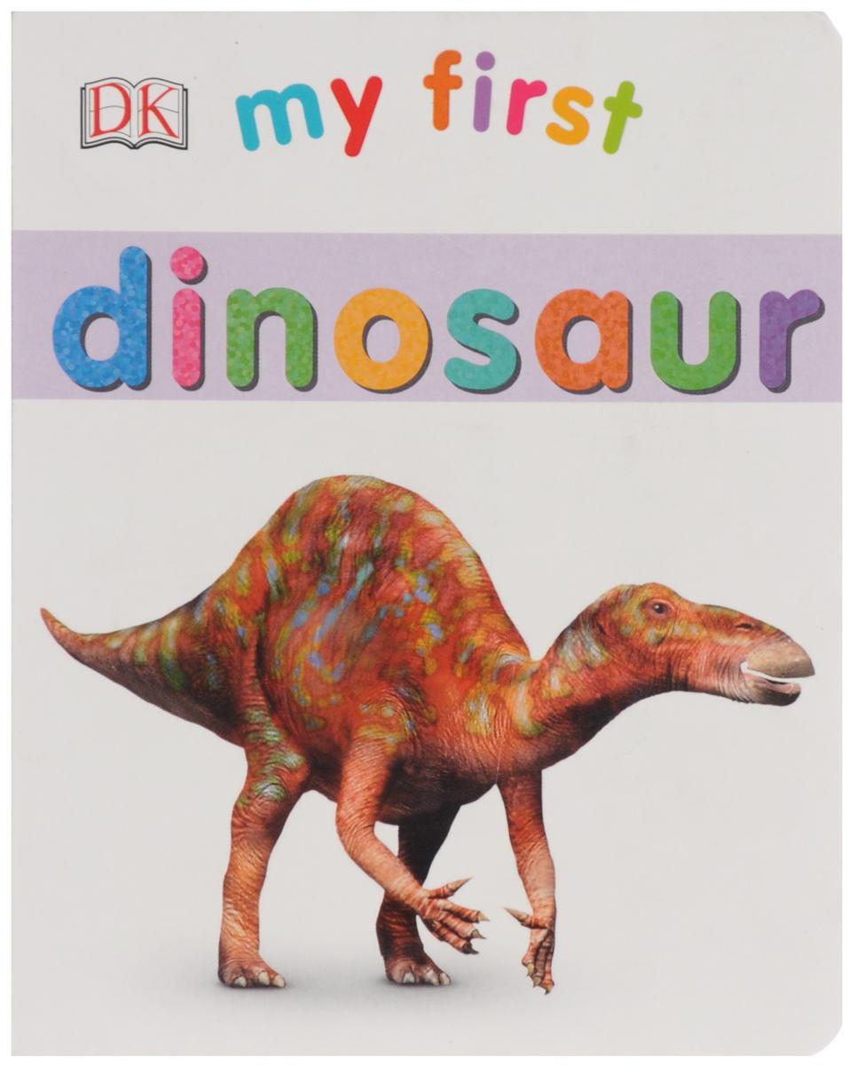 My First: Dinosaur
