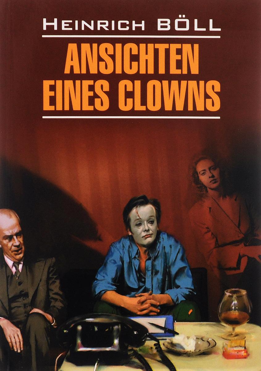 Книга Ansichten Eines Clowns. Белль Генрих