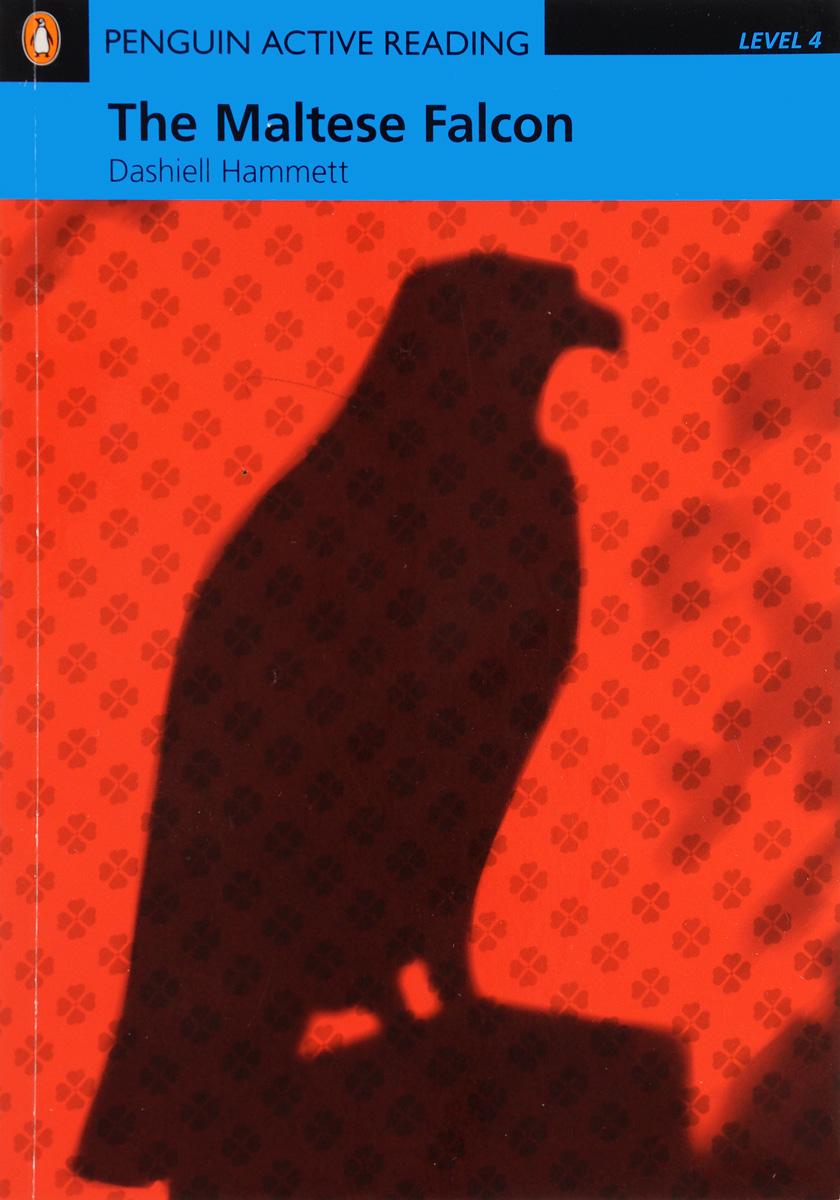 Dashiell Hammett Penguin Learning Active Reading 4: The Maltese Falcon Book with Audio CD / CD-ROM penguin learning active reading 3 logan s run with audio cd cd rom