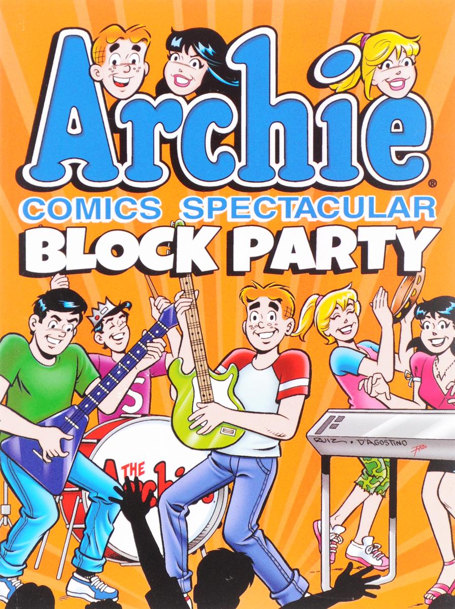 ARCHIE SUPERSTARS Archie Comics Spectacular: Block Party  петля дверная archie a010 d 100x70x3 2u l
