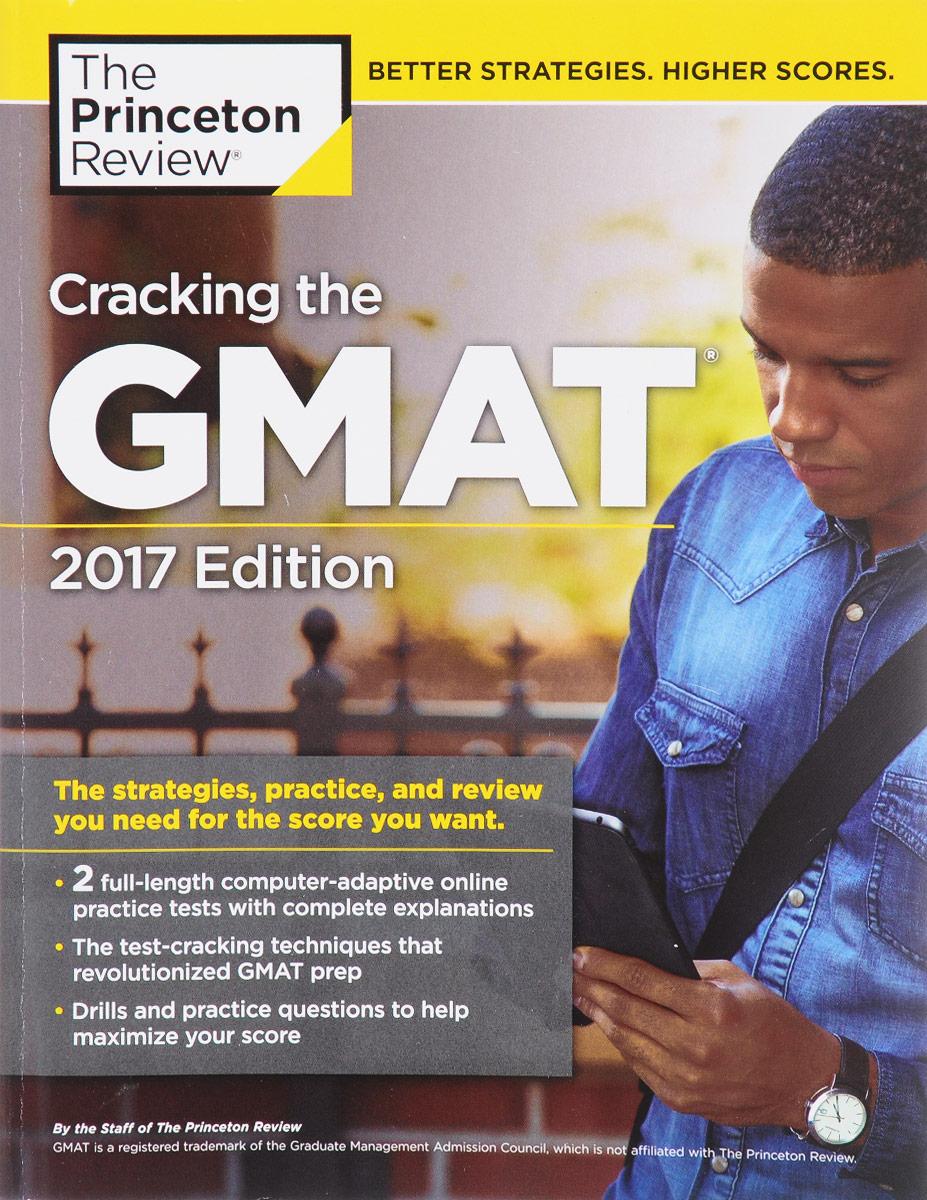Princeton Review. Cracking the GMAT 2017