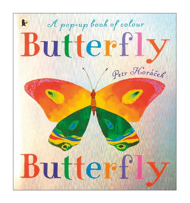 Petr Horacek. Butterfly, Butterfly