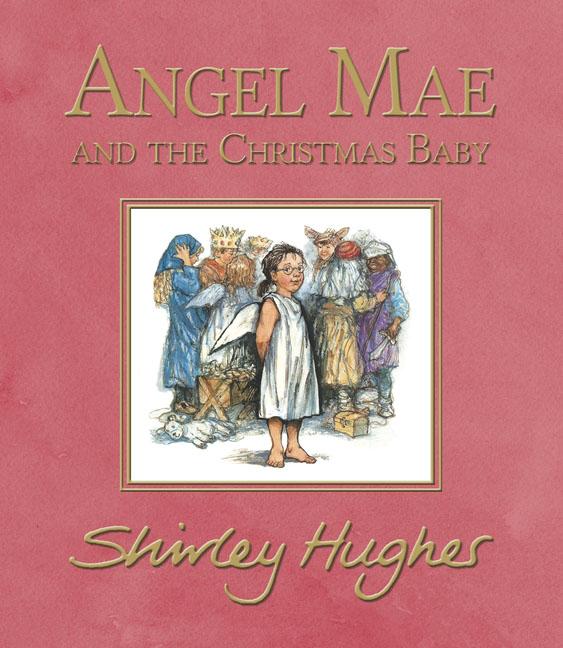 Angel Mae and the Christmas Baby