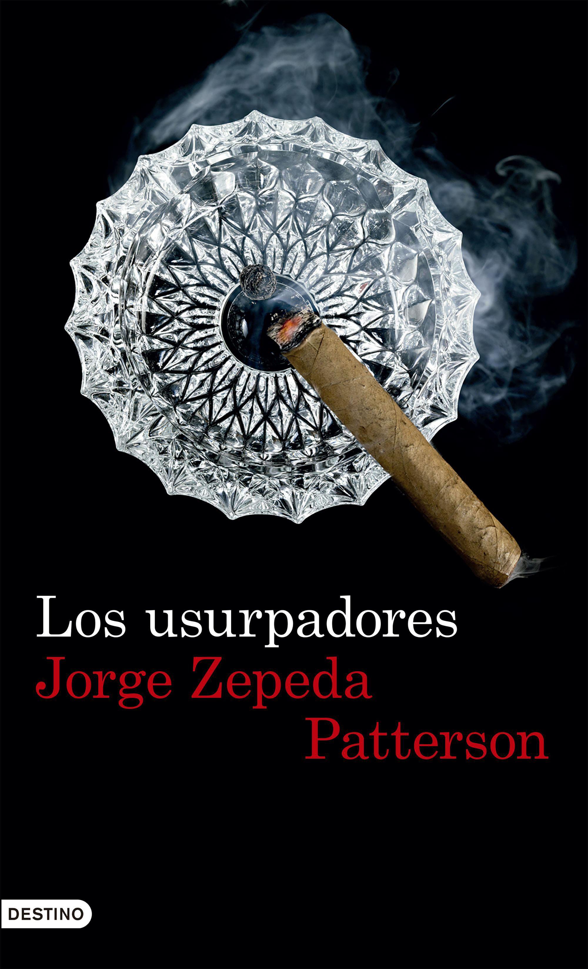 Jorge Zepedapatterson. Los Usurpadores