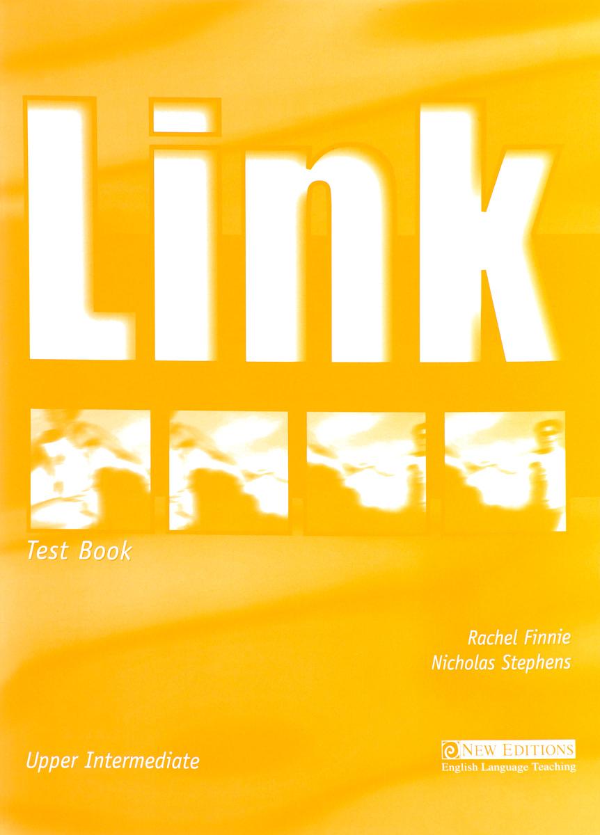 Link: Upper Intermediate: Test Book