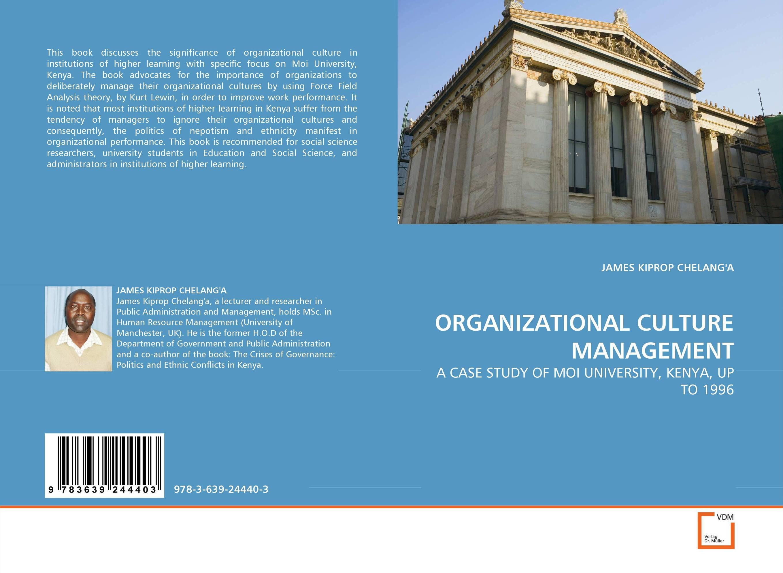 ORGANIZATIONAL CULTURE MANAGEMENT