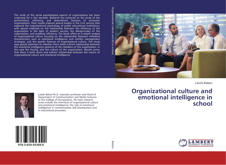 Organizational culture and emotional intelligence in school