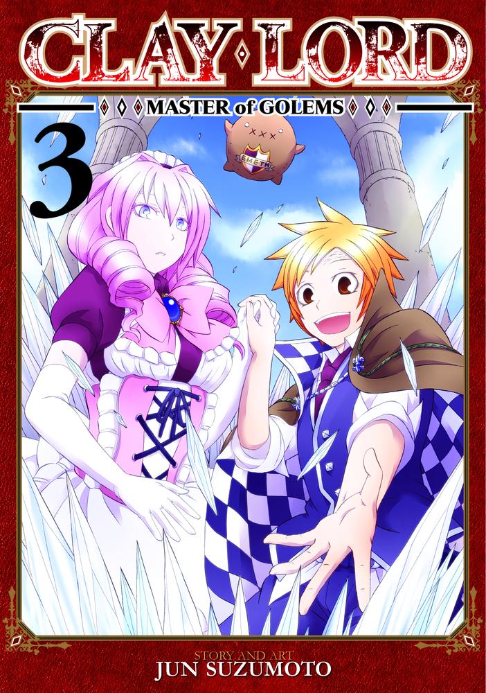 Jun Suzumoto Clay Lord: Master of Golems Vol. 3