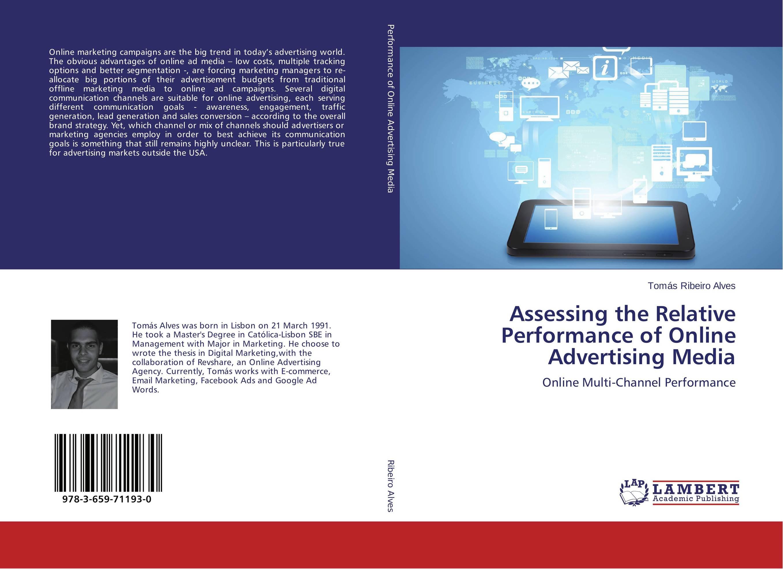 Assessing the Relative Performance of Online Advertising Media