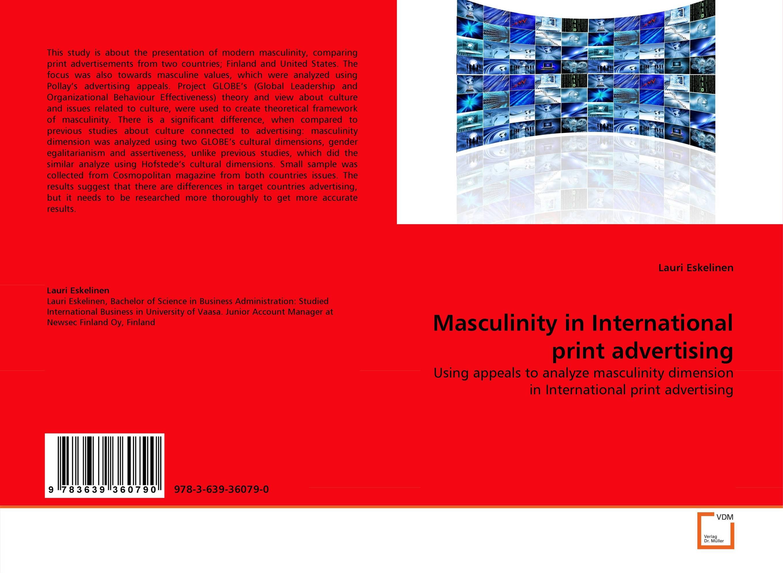 Masculinity in International print advertising