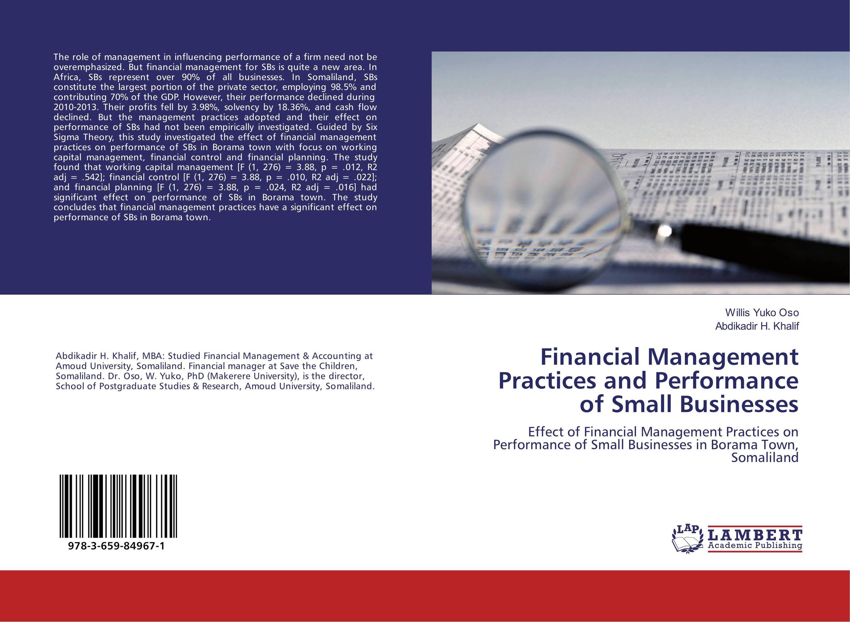 цена  Financial Management Practices and Performance of Small Businesses  онлайн в 2017 году