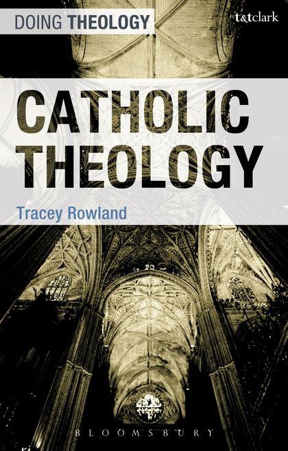 Tracey Rowland. Catholic Theology