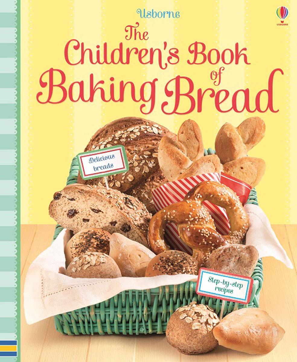 Abigail Wheatley. Children's Book of Baking Bread