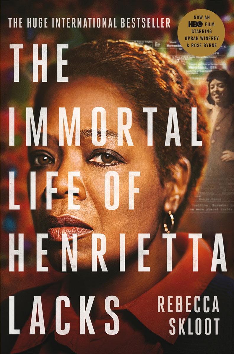 Rebecca Skloot. The Immortal Life of Henrietta Lacks