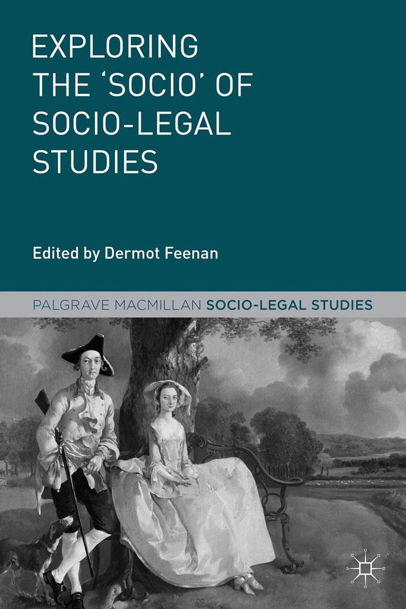 Dermot Feenan Exploring the 'Socio' of Socio-Legal Studies bonnie j ploger exploring animal behavior in laboratory and field