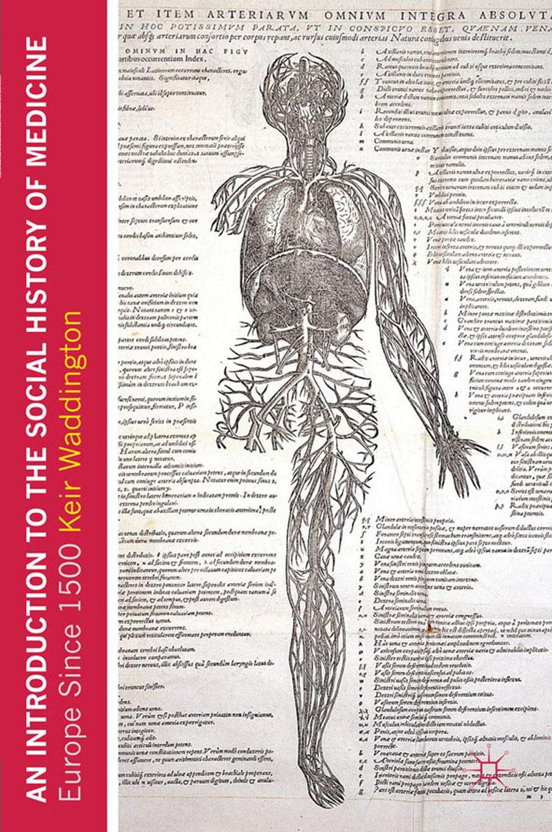 Keir Waddington. An Introduction to the Social History of Medicine