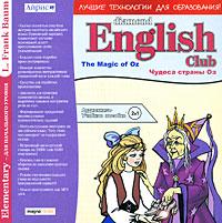 Diamond English Club: L. Frank Baum. The Magic of Oz. Чудеса страны Оз
