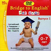 Bridge to English for Kids. Выпуск 1