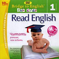 Bridge to English for Kids. Read English. Выпуск 1