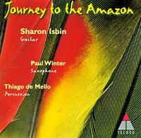 Sharon Isbin, Paul Winter, Thiago De Mello. Journey To The Amazon