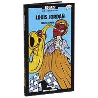 BD Jazz. Volume 34. Louis Jordan 1942-1954 (2 CD) 2009 2 Audio CD