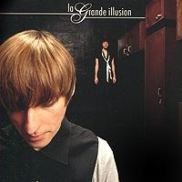 La Grande Illusion. It's Not Okay What You Did 2010 Audio CD