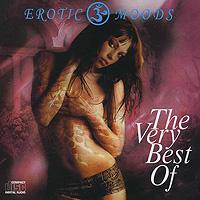 Erotic Moods. The Very Best Of 2004 Audio CD