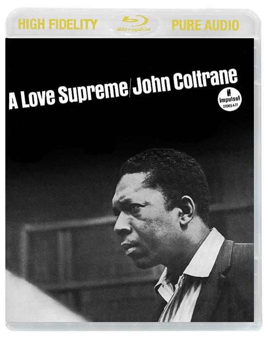 John Coltrane. A Love Supreme (Blu-Ray Audio) 2013