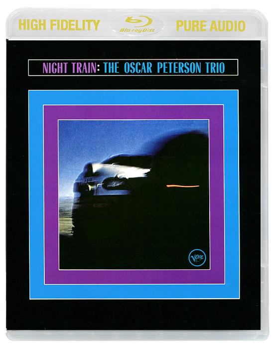 Oscar Peterson. Night Train (Blu-Ray Audio) 2013
